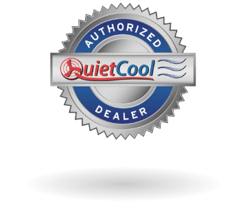 QuietCool Authorized Dealer.